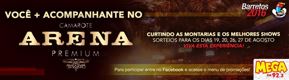 Você + Acompanhante no Camarote Arena Premium no Barretão 2016